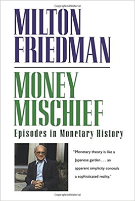 Money Mischief Episodes in Monetary History - Best Finance Books
