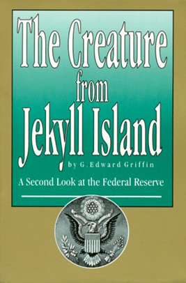 The Creature From Jekyll Island - Best Finance Books