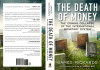 The Death Of Money Review