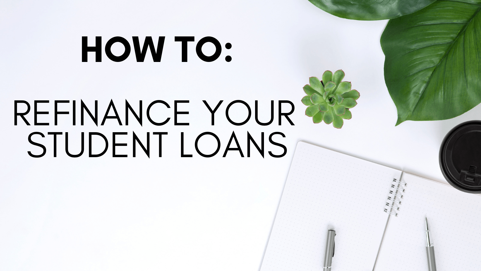 Refinance Student Loans >> How To Refinance Student Loans Is It A Good Idea Loan Guides