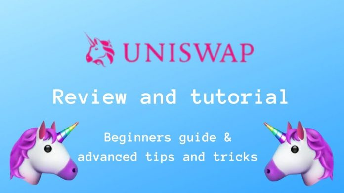 Uniswap Review and Tutorial