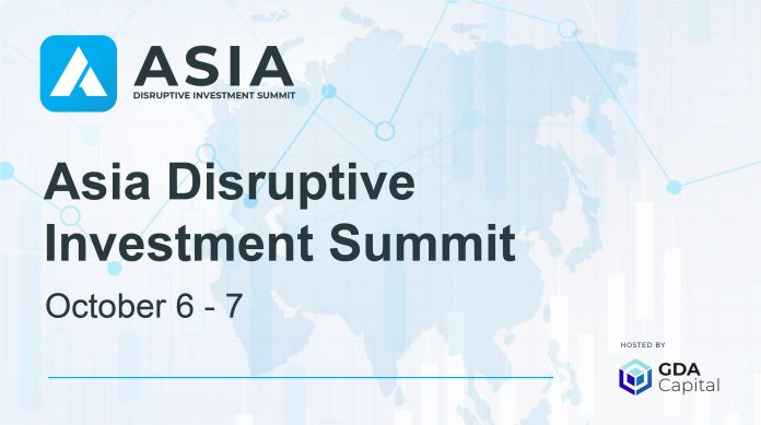 Asia Disruptive Investment Summit. Understanding How Asia Looks at Disruptive Technology Investments in 2021 and Beyond
